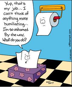 toilet jokes paper humor funny cartoon cartoons flush clogged bathroom hilarious toilets roll quotes bowel tissues job difficile clostridium kleenex