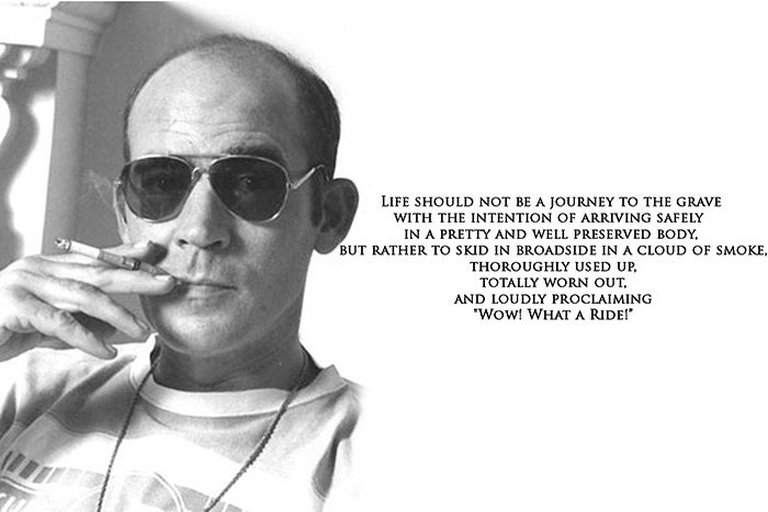 hunter s Thompson life quotes