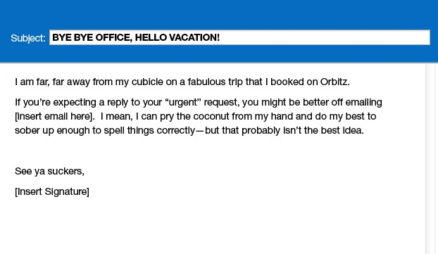 Honest Out Of Office Messages
