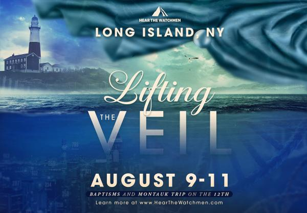 the hear the watchmen lifting the veil conference will take place from 9 11 augu