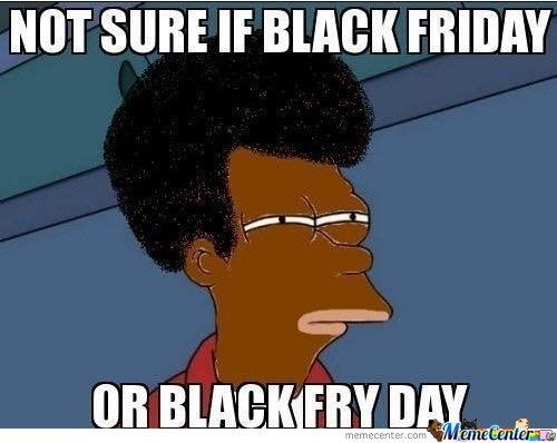 17 Funny Black Friday Memes That Reveal The True Customers ...