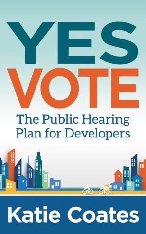 real estate developers assisted by innovative strategies for getting a yes vote