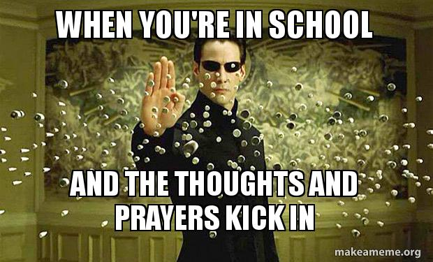funny thoughts and prayers meme 8