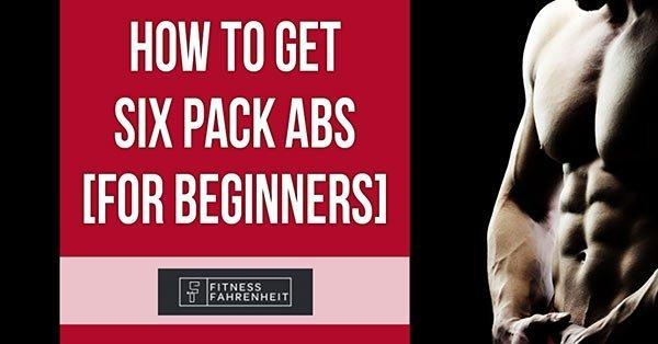 get the best six pack weightlifting exercises and diet recommendations