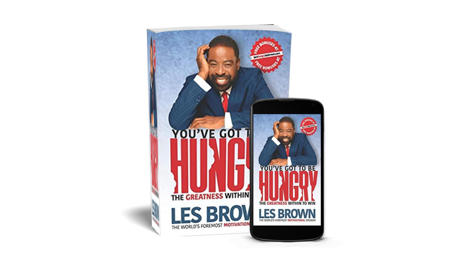 Lunch with les brown you've got to be hungry book