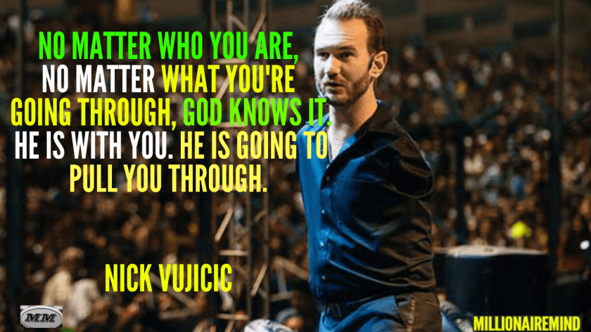 Nick Vujicic Inspirational Quotes
