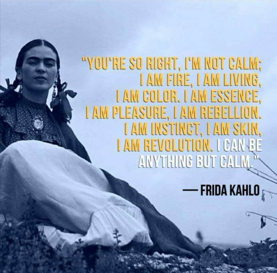 frida kahlo quotes on love and life